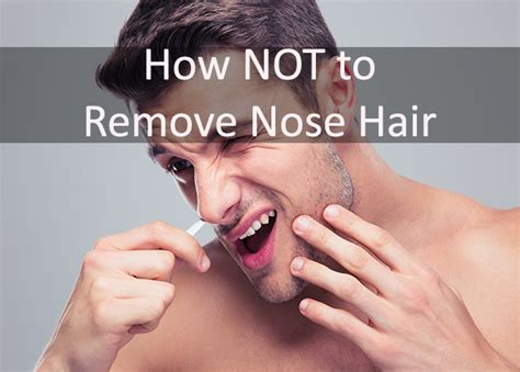 how to permanently remove nose and ear hair realselfcom nose hair remover how to remove nose hair fast safe