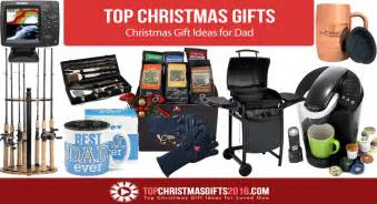 best christmas gift ideas for dad 2017 top christmas gifts 2017 2018