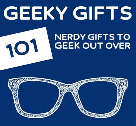 the best list for geeky gift ideas seriously if you have