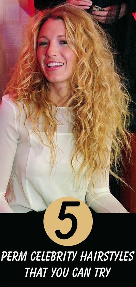 is there a perm which can give you beach waves look 10 perm celebrity hairstyles that you can try perm