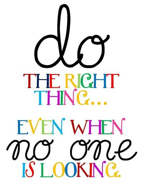 printable childrens quotes do the right thing even when no one is looking school