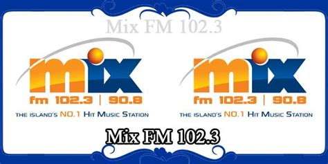 mix fm 102 3 ews mix fm 102 3 fm radio stations live on internet best