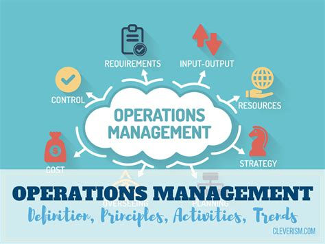 operation management operations management definition principles activities trends