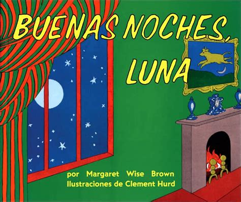 spanish novels pasaje de 1520134207 31 days of reading in spanish buenas noches luna
