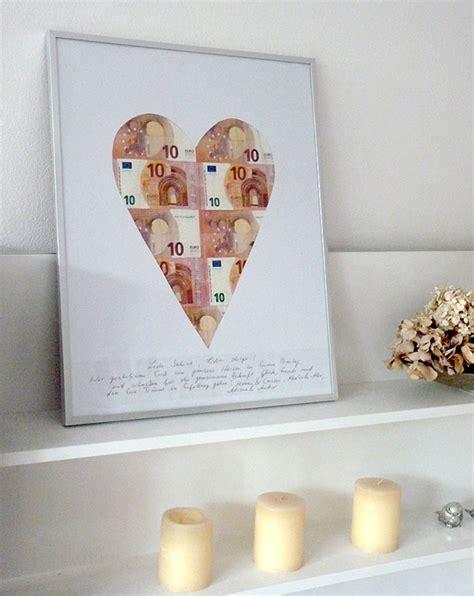 Geldgeschenk Hochzeit by Geldgeschenke Originell Verpacken Herz Aus Scheinen