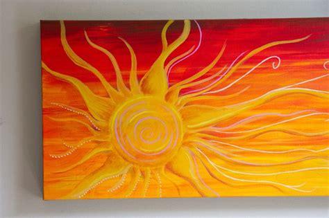 acrylic paint sun 17 best ideas about sun painting on sun
