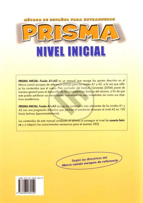 nuevo prisma fusion a1 martinus sk gt knihy prisma a1 a2 fusi 243 n nivel inicial equipo prisma