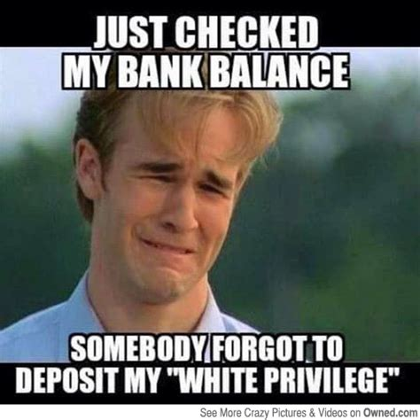 Privilege Meme - 25 best ideas about white lives matter on pinterest all
