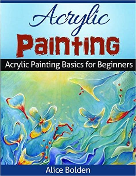 acrylic painting books free free ebooks acrylic painting fermentation guide