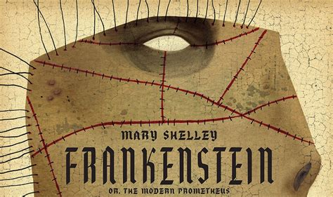classics reimagined frankenstein books shelley s frankenstein getting 200th anniversary