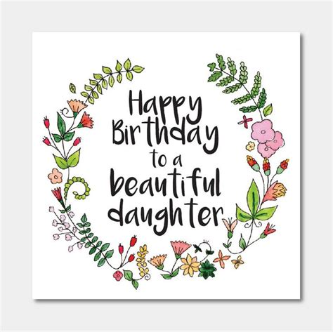 printable happy birthday daughter cards 17 best ideas about birthday wishes for daughter on