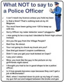 15 things not to say to a officer echomon