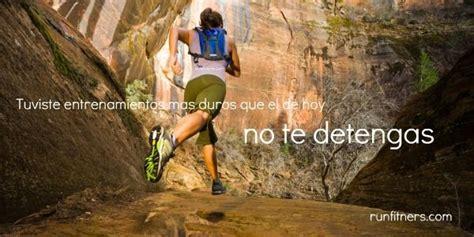 imagenes motivadoras runners im 225 genes con frases motivadoras para corredores