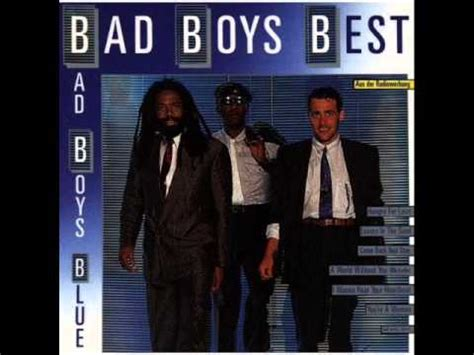 7 Reasons Why Bad Boys by The Best Of Bad Boys Blue 80s Megamix