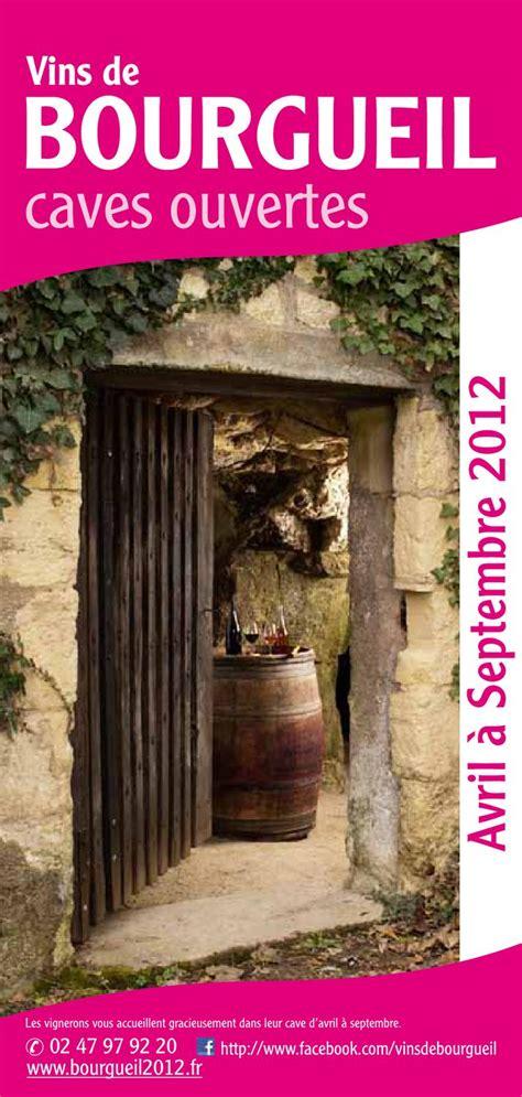 bourgueil caves ouvertes 2012 by vins de bourgueil issuu