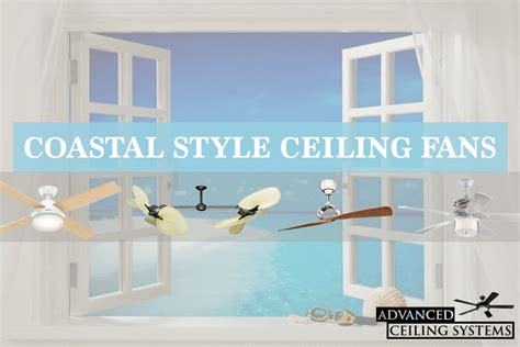 beachy looking ceiling fans 8 coastal style ceiling fans for inspired
