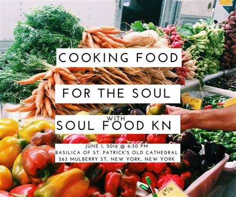 food for the spirit and the soul by robert neralich part 26 cooking food for the soul with soul food kn old st pat