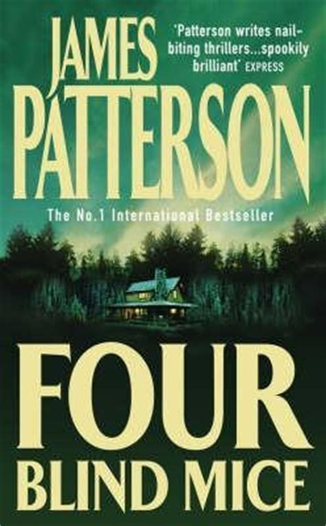 four blind mice 0747263493 four blind mice alex cross 8 by james patterson reviews discussion bookclubs lists