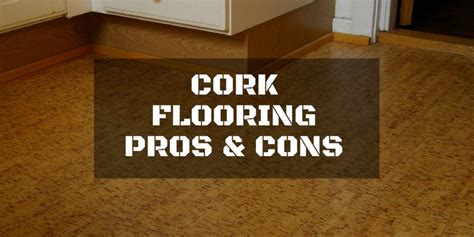 Top 28    Cork Flooring Reviews Pros And Cons   cork
