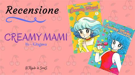majokko blog maho no star recensione manga quot l incantevole creamy quot di yuko kitagawa e