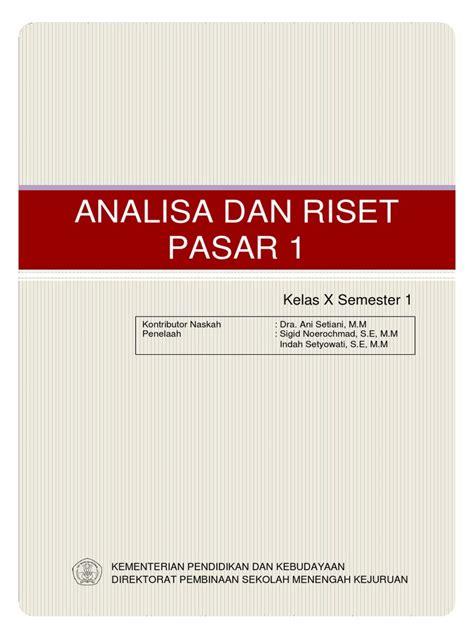 Buku Eksis Analisa Dan Riset Pasar Smk Mak Kelas X Bismen Yrama Widy analisa dan riset pasar 1