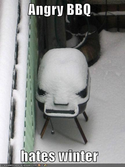 Funny Winter Memes - funny winter and snow angry bbq hates winter