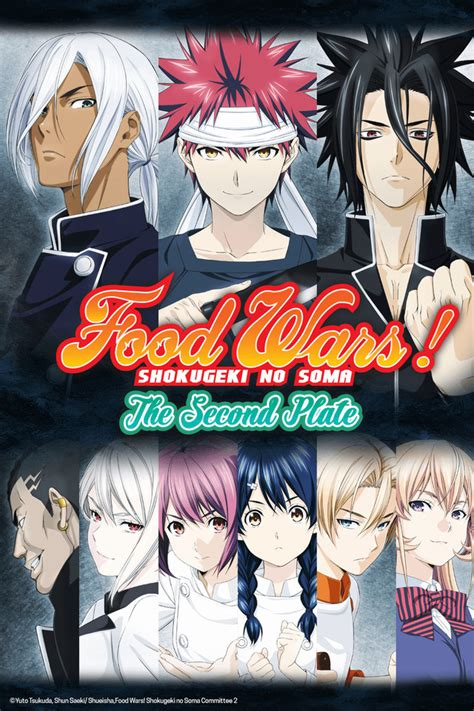 I Anime Food Wars by Crunchyroll Nano Ripe S Quot Food Wars The Second Plate Quot Ed