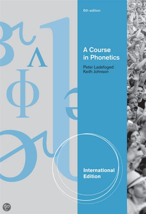 phonetics a coursebook bol com a course in phonetics international edition with cd rom peter ladefoged