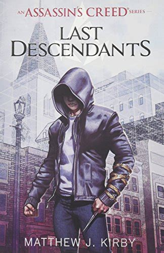 last descendants an assassin s creed novel series import it all