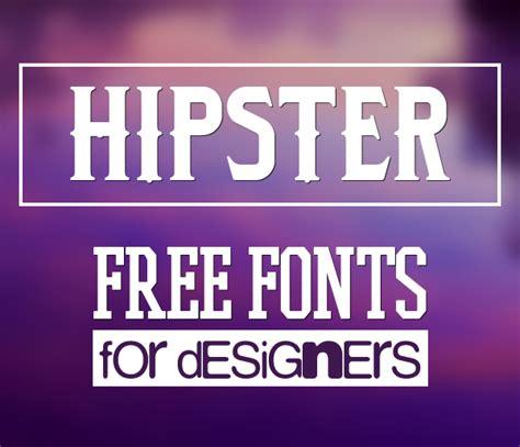 design hipster font 40 free fonts for hipsters fonts graphic design junction