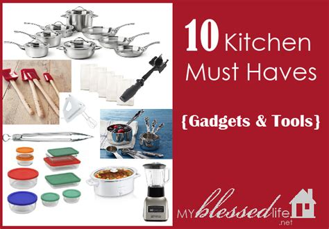 kitchen must haves list 10 kitchen must have gadgets tools