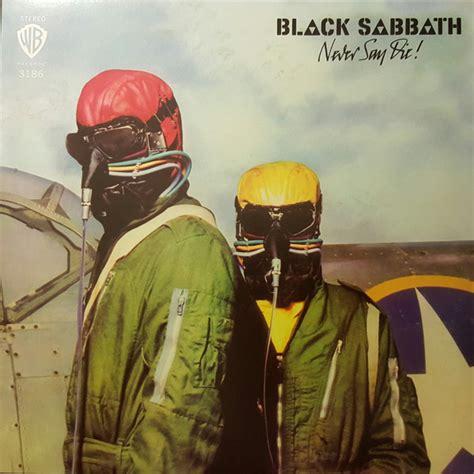 swinging the chain black sabbath black sabbath never say die 180gm grey vinyl lp gatefold