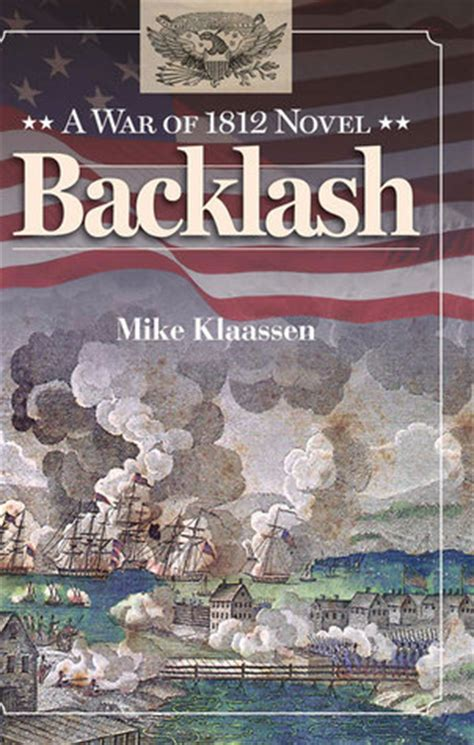 norman and the nom nom factory books backlash a war of 1812 novel by mike klaassen reviews