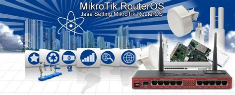 Jasa Setting Mikroitk Router Dll jasa setting mikrotik murah dan terbaik dokter squid indonesia