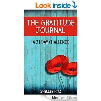 the gratitude journal a 21 day challenge to more gratitude deeper relationships and greater joy a life of gratitude free ebooks happy toddler how to set goals walk your