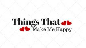 What Makes Me Me - what makes me happy jessie jeanine