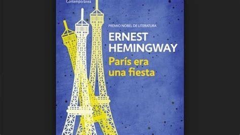 libro pars era una fiesta la novela de hemingway quot par 237 s era una fiesta quot se agota tras los atentados