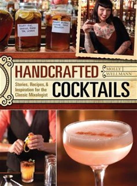 Handcrafted Drinks - cocktailians quot handcrafted cocktails quot by molly wellmann