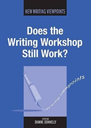 How Does The Amazon Gift Card Work - does the writing workshop still work new writing viewpoints kindle edition by
