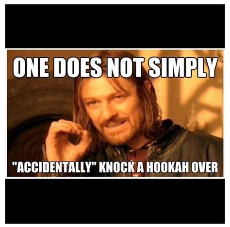 Hookah Meme - 34 best images about hookah memes on pinterest smoking
