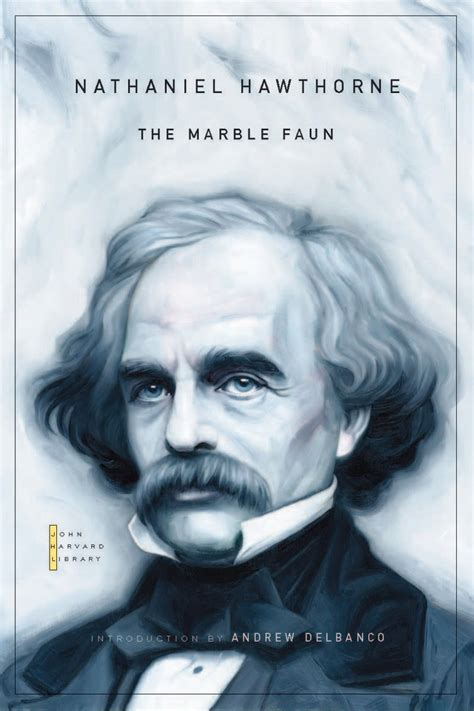 Table Epl The Marble Faun 9780674050280 Nathaniel Hawthorne