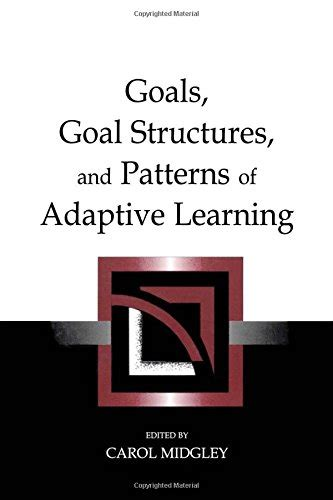 pattern theory by exle goals goal structures and patterns of adaptive learning