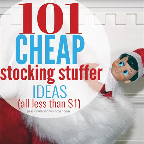 stocking stuffer 101 cheap stocking stuffer ideas passionate penny pincher