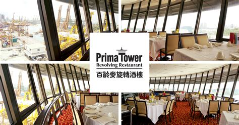 prima tower revolving restaurant new year menu prima tower revolving restaurant why you