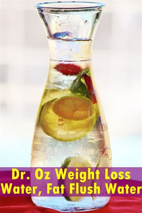 Weight Loss Detox Water Flush Water by Dr Oz Weight Loss Water Flush Water Recipe