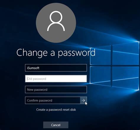 windows reset password vs change password 5 options to change password in windows 10 isumsoft