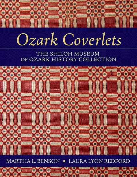 a book of woven coverlets classic reprint books uncovering ozark history through coverlets kuaf