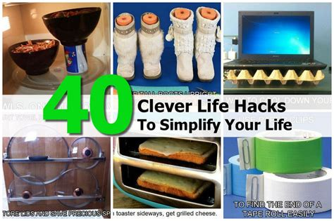 idea hacks 40 clever life hacks to simplify your life