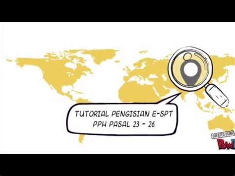 Tutorial Pengisian E Spt Pph 23   tutorial pengisian e spt pph pasal 23 26 nur hasanah