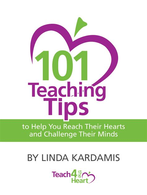 teaching how teachers and parents can reach their brains and hearts books 101 teaching tips teach 4 the